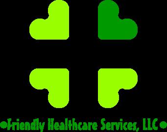 Friendly Healthcare Services, LLC